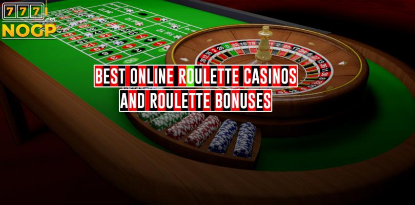 Best online roulette casinos and roulette bonuses