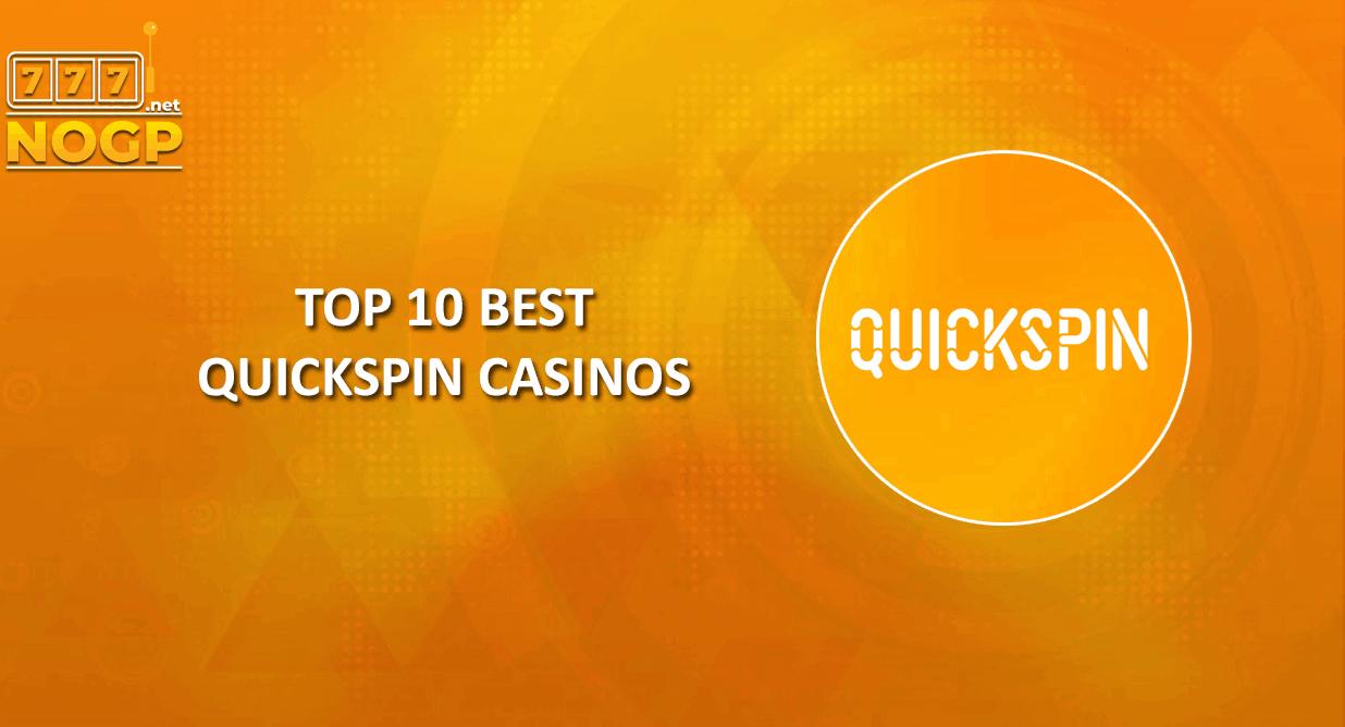 NOGP's top 10 best accredited Quickspin Casino's