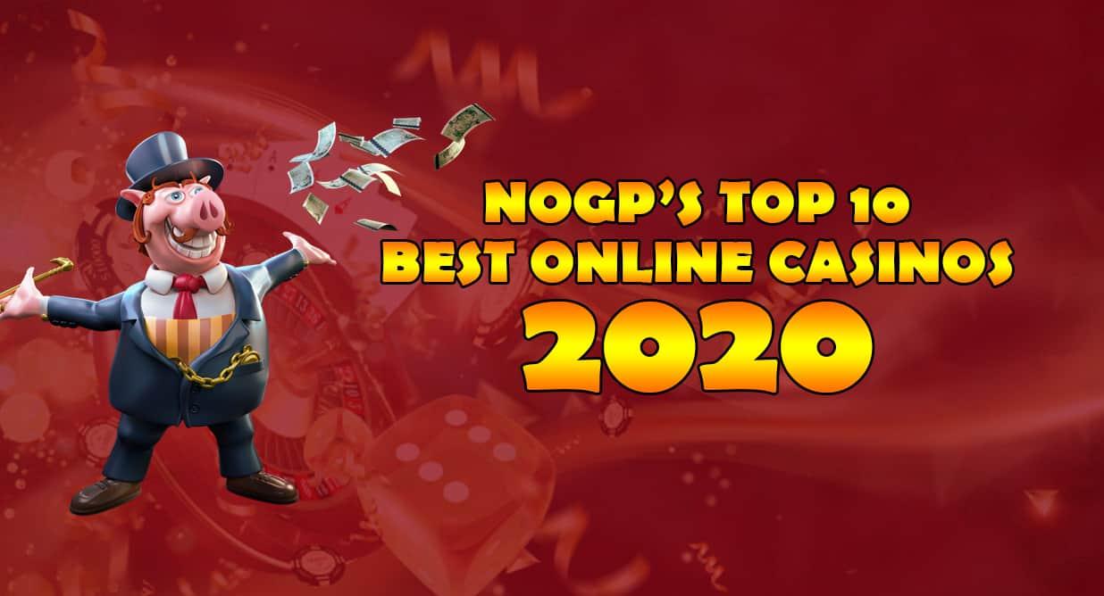 NOGP's Best Online Casinos 2020