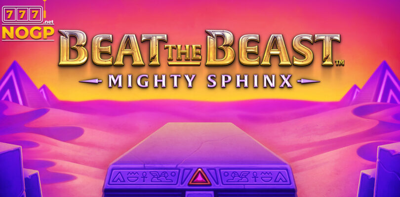 Beat the Beast: Mighty Sphinx videoslot